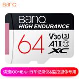 banq 64GB TF(MicroSD)存储卡 A1 U3 V30 4K 行车记录仪&安防监控专用内存卡 高度耐用 读速100MB/s *4件 109.6元(合27.4元/件)